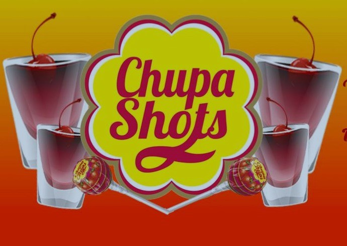 Chupa shots good