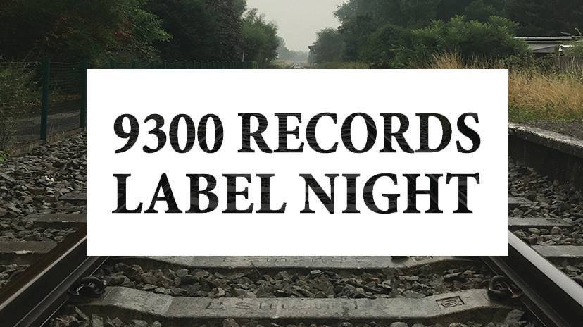 09 08 9300 Records Label Night