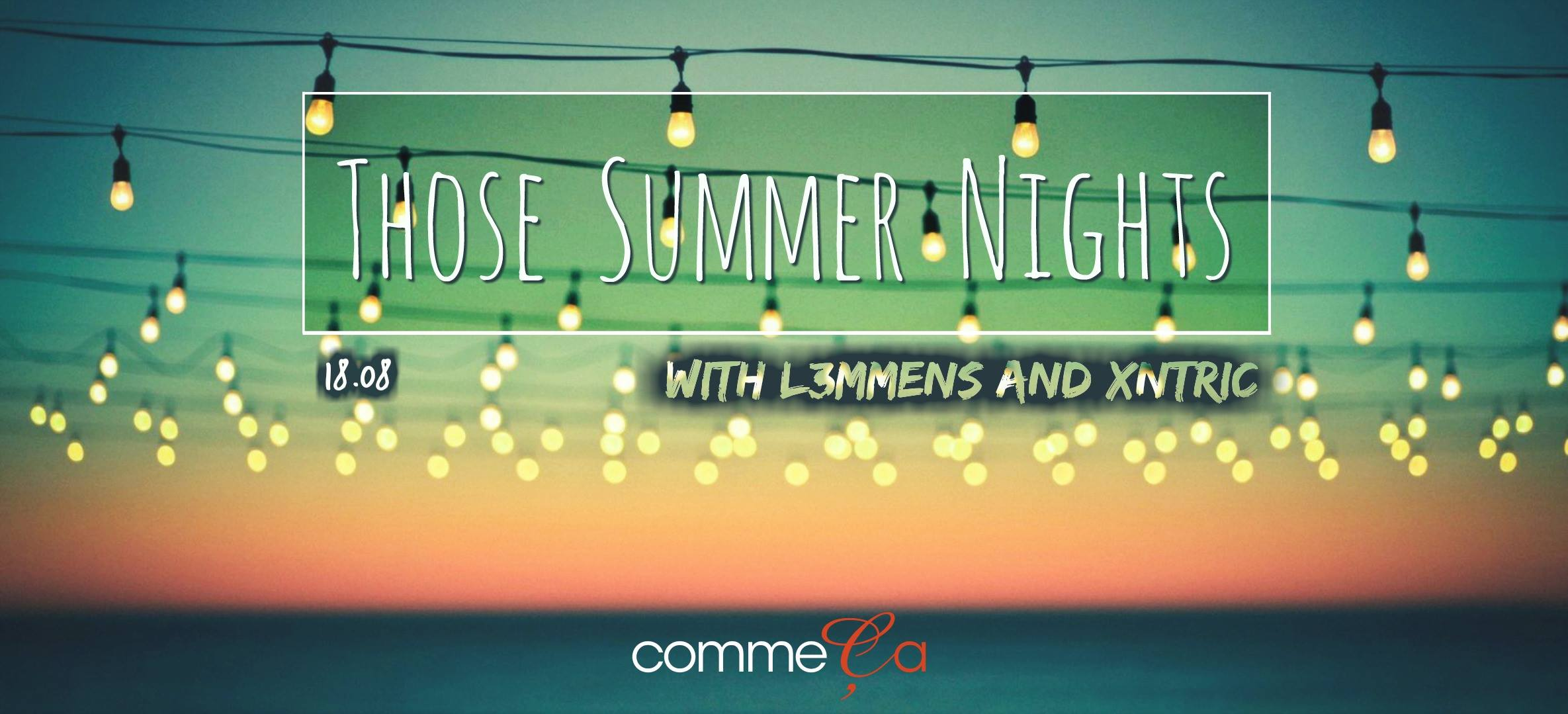 18 07 19 Those Summer Nights Comme ça Zaterdag 18 juli 2018