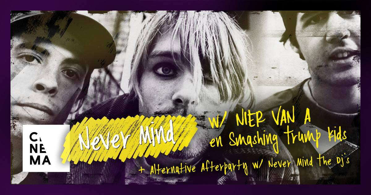 18 10 18 Never Mind CINEMA Zaterdag 20 oktober 2018
