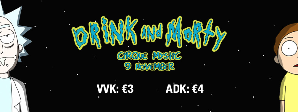 18 11 08 Klassenfuif Drink and Morty Cirque Mystic Vrijdag 9 november 2018